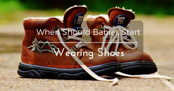 When Should Babies Start Wearing Shoes