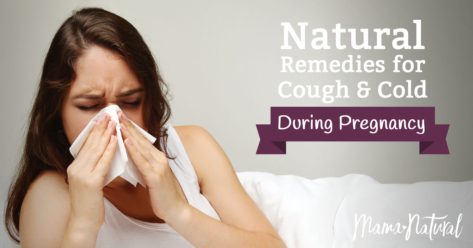 Pregnant And Have A Cold Natural Remedies